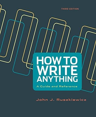 How to Write Anything: A Guide and Reference 3 9781457693687