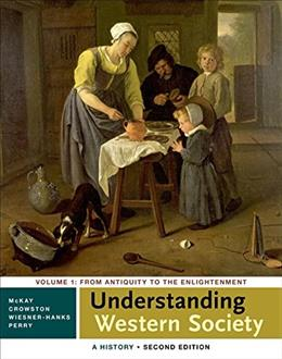 1: Understanding Western Society: A History, Volume One 2 9781457694905