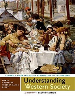 Understanding Western Society: A History, by McKay, Volume 2 9781457694912