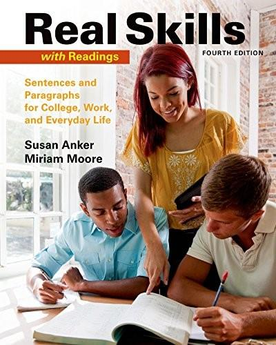 Real Skills with Readings: Sentences and Paragraphs for College, Work, and Everyday Life 4 9781457698187