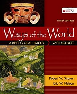 Ways of the World with Sources: A Brief Global History, by Strayer, 3rd Combined Volume 9781457699917