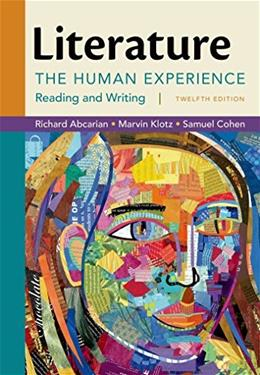 Literature: The Human Experience, by Abcarian, 12th Edition 9781457699931