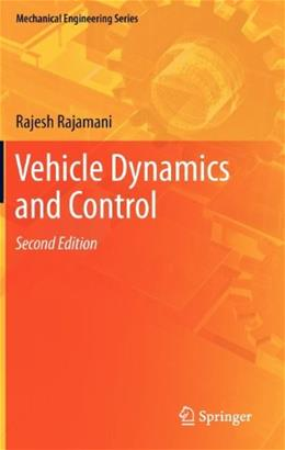Vehicle Dynamics and Control, by Rajamani, 2nd Edition 9781461414322
