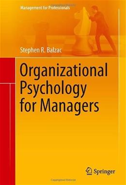 Organizational Psychology for Managers, by Balzac 9781461485049