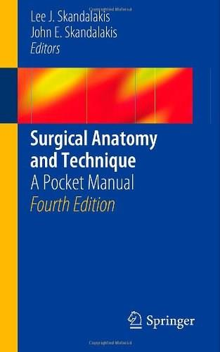 Surgical Anatomy and Technique: A Pocket Manual 3 9781461485629