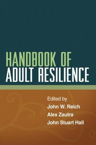Handbook of Adult Resilience, by Reich 9781462506477