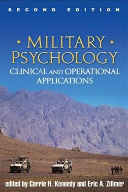 Military Psycholoy: Clinical and Operational Applications, by Kennedy, 2nd Edition 9781462506491