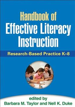 Handbook of Effective Literacy Instruction: Research Based Practice K-8, by Taylor 9781462509416
