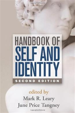 Handbook of Self and Identity, by Leary, 2nd Edition 9781462515370