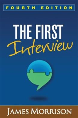 First Interview, by Morrison, 4th Edition 9781462515554