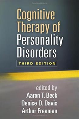 Cognitive Therapy of Personality Disorders, by Beck, 3rd Edition 9781462517923