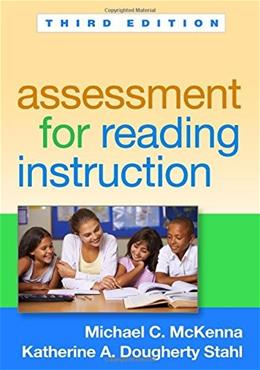 Assessment for Reading Instruction, by McKenna, 3rd Edition 9781462521043