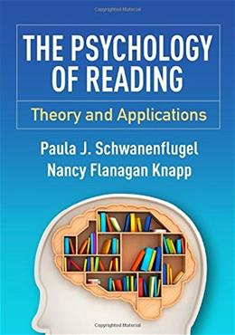 Psychology of Reading: Theory and Applications, by Schwanenflugel 9781462523504