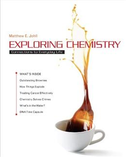 Exploring Chemistry, by Johll 9781464104787