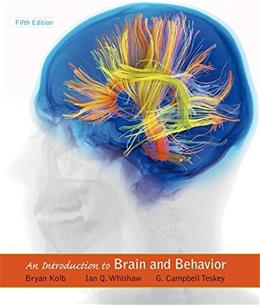 Introduction to Brain and Behavior 5 9781464106019