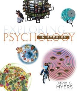 Exploring Psychology in Modules, by Myers, 9th Edition 9781464108419