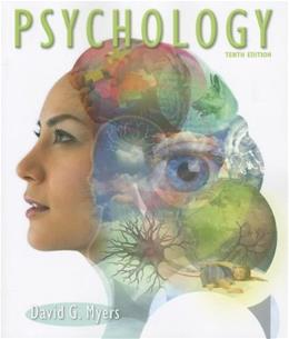 Psychology, by Myers, 10th Edition 9781464108556