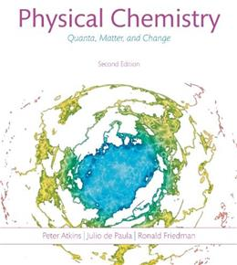 Physical Chemistry: Quanta, Matter, and Change, by Atkins, 2nd Edition 9781464108747