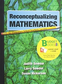Reconceptualizing Mathematics, by Sowder, 2nd Edition 9781464109010