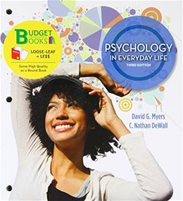 Psychology in Everyday Life, by Myers, 3rd Edition 9781464109386