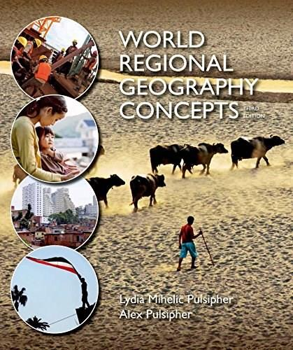 World Regional Geography Concepts 3 9781464110719