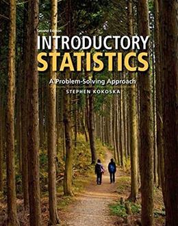 Introductory Statistics: A Problem Solving Approach, by Kokoska, 2nd Edition 9781464111693