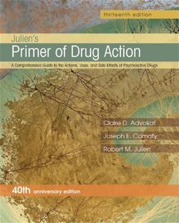 Juliens Primer of Drug Action, by Julien, 13th Edition 9781464111716