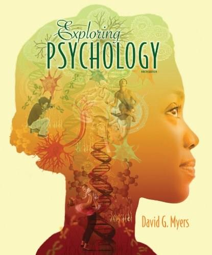 Exploring Psychology, 9th Edition 9781464111723