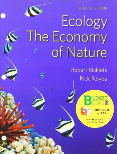 Ecology: The Economy of Nature, by Ricklefs, 7th Edition 9781464112461