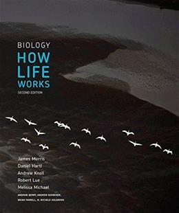 Biology: How Life Works, by Morris, 2nd Edition 9781464126093
