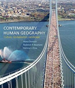 Contemporary Human Geography: Culture, Globalization, Landscape, by Domosh 9781464133442