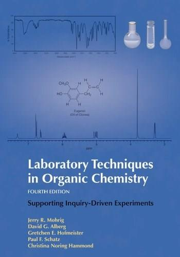Laboratory Techniques in Organic Chemistry 4 9781464134227