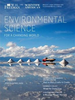 Environmental Science: For a Changing World, by Houtman 9781464135736