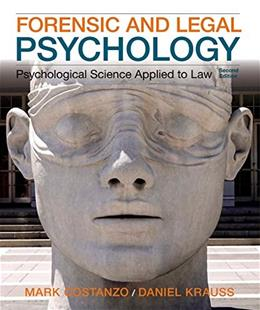Forensic and Legal Psychology: Psychological Science Applied to Law, 2nd Edition 9781464138904