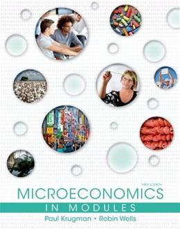 Microeconomics in Modules, by Krugman, 3rd Edition 9781464139048