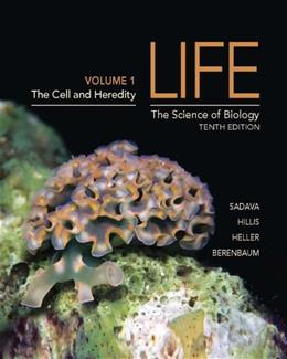 Life: The Science of Biology, by Sadava, 10th Edition, Volume 1 9781464141225