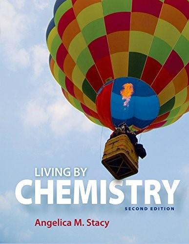 Living by Chemistry Second Edi 9781464142314