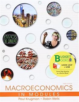 Macroeconomics in Modules, by Krugman, 3rd Edition 9781464143410