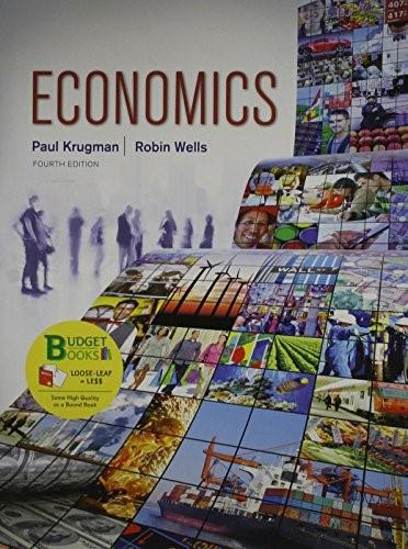 Economics, by Krugman, 4th Edition 9781464144745