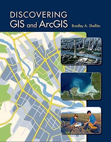 Discovering GIS and ArcGIS, by Shellito 9781464145209