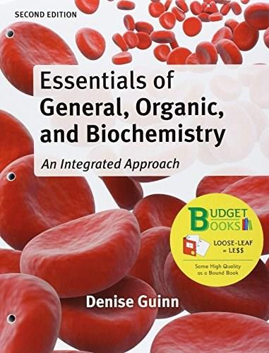 Essentials of General, Organic, and Biochemistry, by Guinn, 2nd Edition 9781464150289