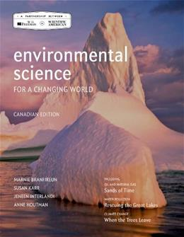 Environmental Science for a Changing World, by Branfireun, Canadian Edition 9781464154201