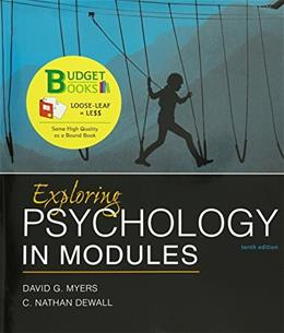 Exploring Psychology in Modules, by Myers, 10th Edition 9781464154362