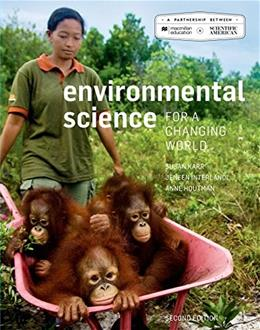 Environmental Science for a Changing World, 2nd edition - Extended Version 9781464162206