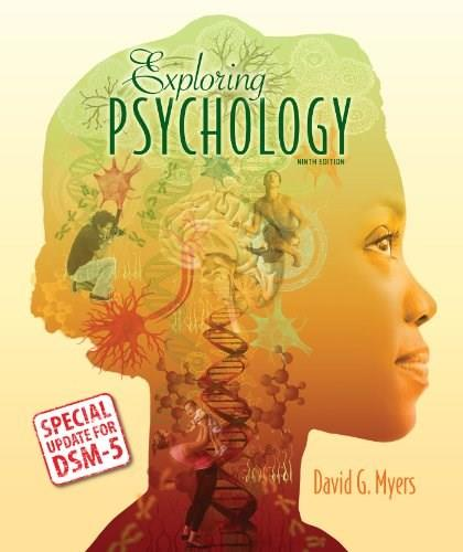 Exploring Psychology with Updates on DSM-5 9 9781464163364