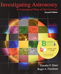 Investigating Astronomy, by Slater, 2nd Edition 9781464166006
