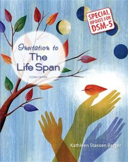 Invitation to the Life Span with Updates on DSM-5 2 9781464172052