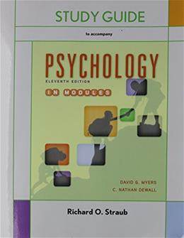 Psychology in Modules, by Myers, 11th Edition, Study Guide 9781464173301