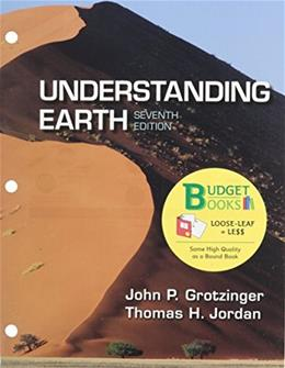 Understanding Earth, by Grotzinger, 7th Loose-Leaf Edition 9781464175077