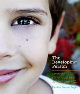 Developing Person Through Childhood and Adolescence 10 9781464175954